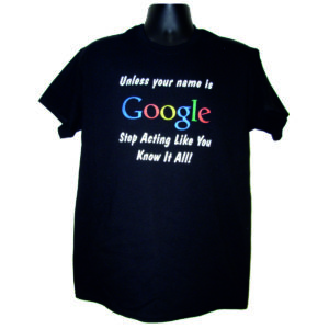 "Men's T-Shirt ""Unless Your Name is Google"""